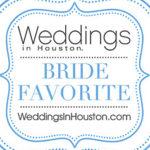 Weddings in Houston Magazine // Bride Favorite