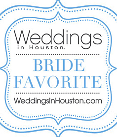 Weddings in Houston's Bride Favorite